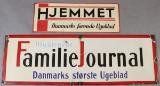 Blik samt Emaljeskilt, Hjemmet og Familie journalen (2)