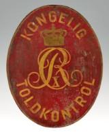 'Kongelig Toldkontrol' skilt