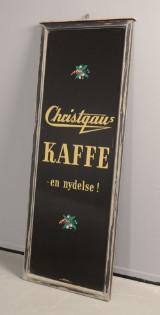 Købmandsskilt 'Christgaus kaffe - en nydelse'
