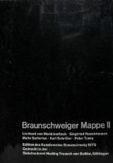Braunschweiger Mappe II, Braunschweig, Kunstverein 1973.